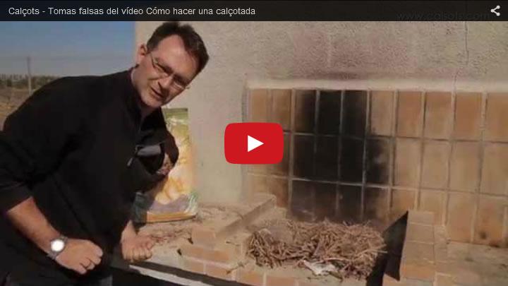 Video - Tomas falsas de cómo hacer una calçotada